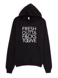 Fresh Out Hoodie