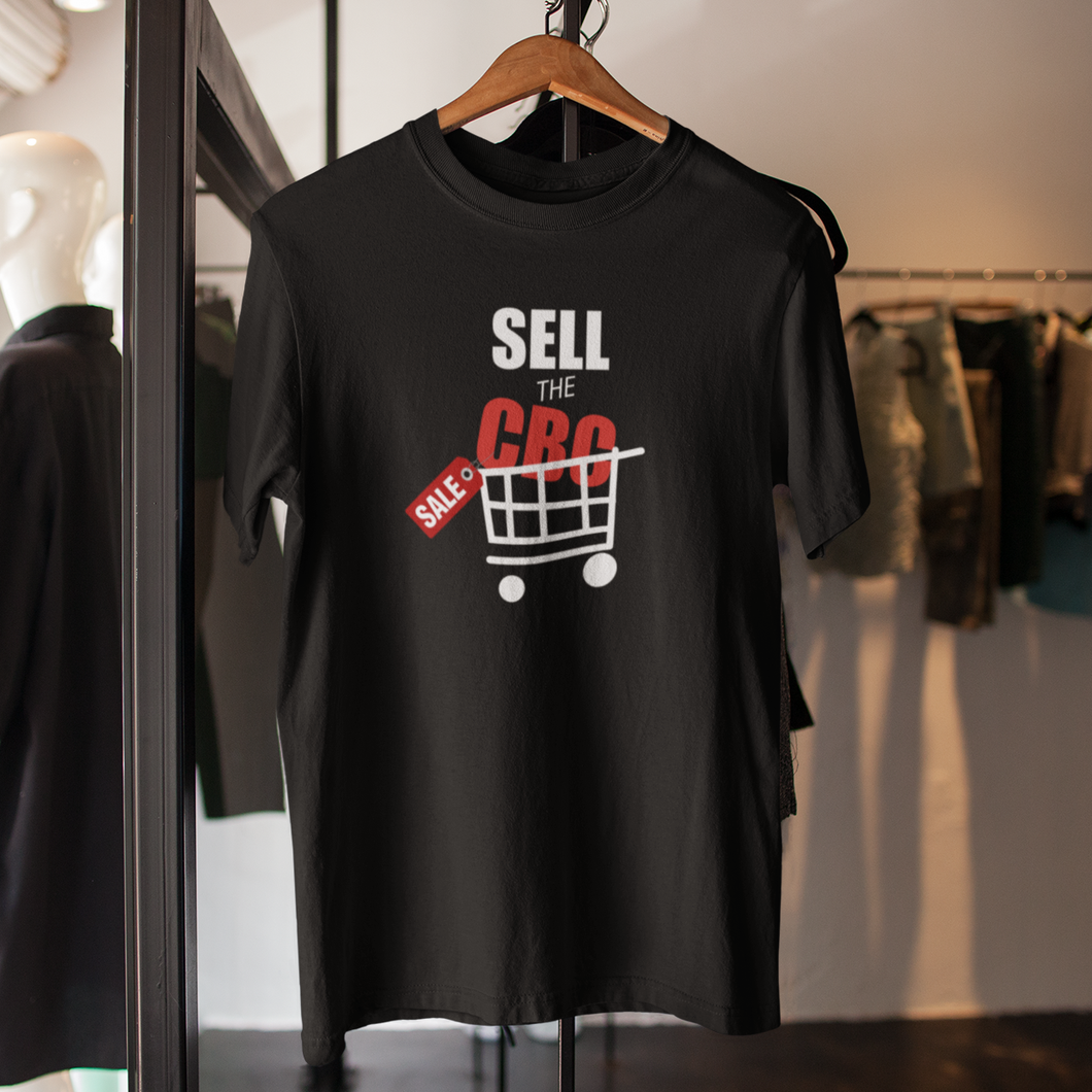 Sell The CBC - Unisex T-Shirt