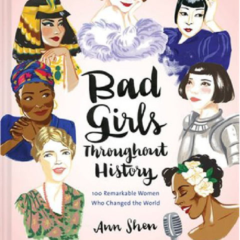 Bad Girls Through History Book