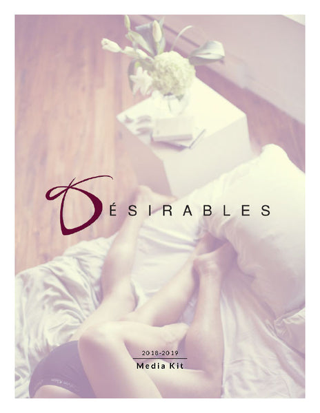 Desirables' Media Kit - 2018-2019