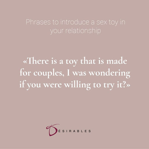 How to introduce sex toys in your relationship by Désirables