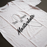 T-shirt unisexe blanc Stay Home and Masturbate par Désirables White t-shirt