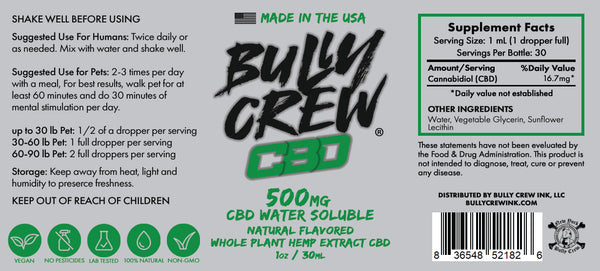 500mg Water Soluble CBD - Safe for Humans & Dogs - Bully Crew CBD