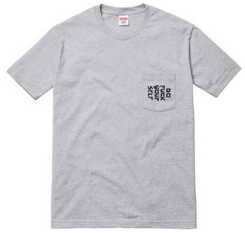 "Size Small Supreme Go F*** Yourself Pocket Tee ""Grey"""