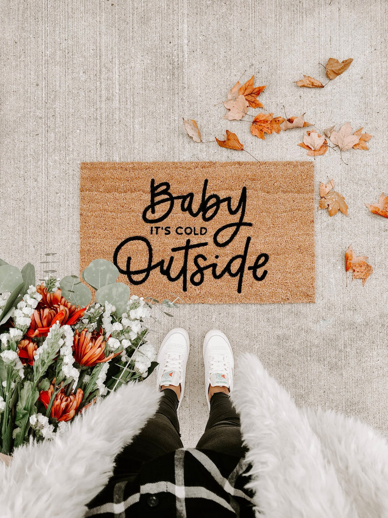 Baby It's Cold Outside Doormat