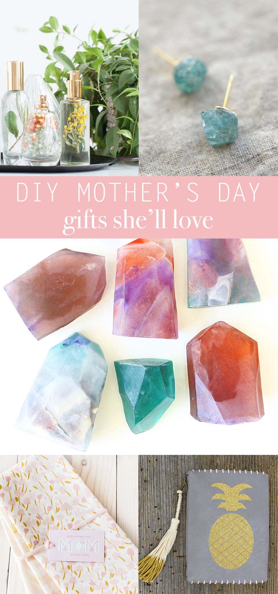 DIY Mother's Day Gift Ideas - Handmade Gifts for Mom - Pretty Collected