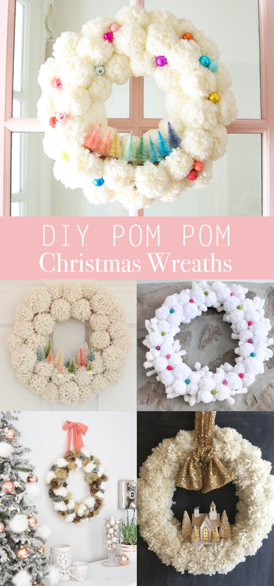 DIY Pom Pom Christmas Wreaths - DIY Christmas Decor - Christmas Crafts