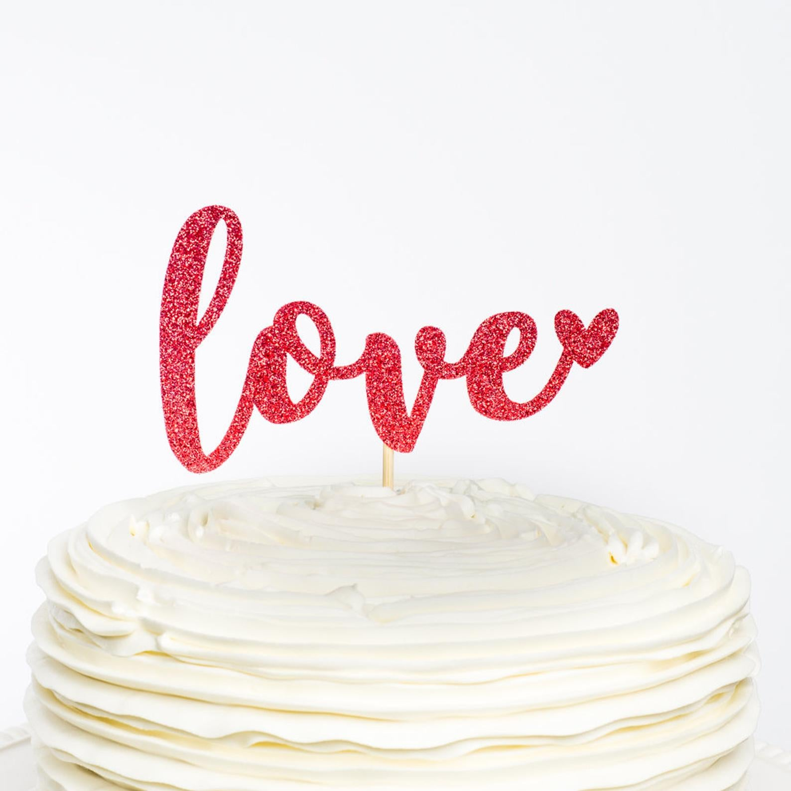 Love Cake Topper - Valentine's Day Party Decorations - Wedding Decorations - Bridal Shower Decorations