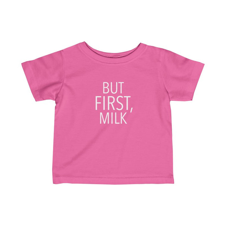 But First, Milk Baby Tee