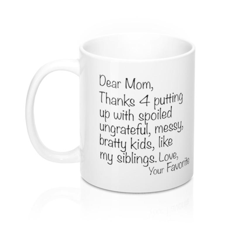 Dear Mom Mug - Siblings Version - Pretty Collected