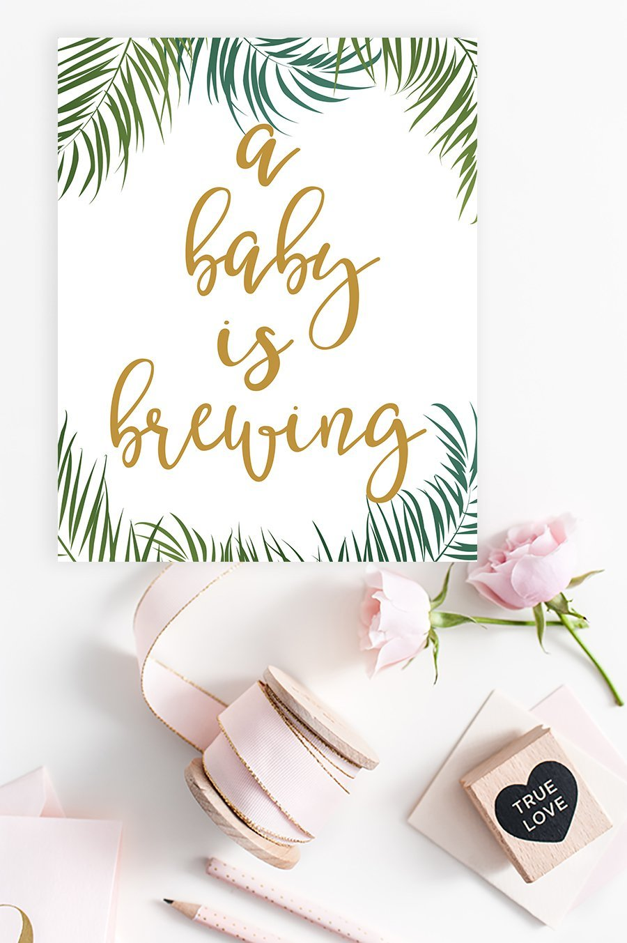 A Baby Is Brewing Sign - Tropical Printable - Pretty Collected