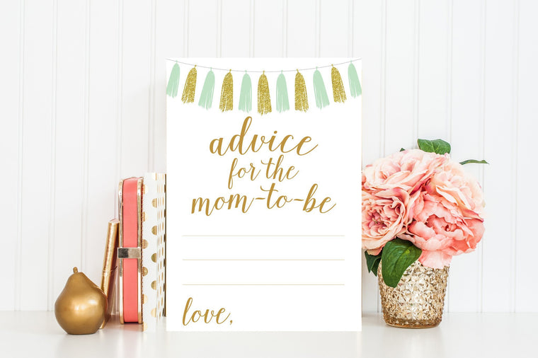 Advice for Mom-To-Be - Mint & Gold Tassel Printable - Pretty Collected