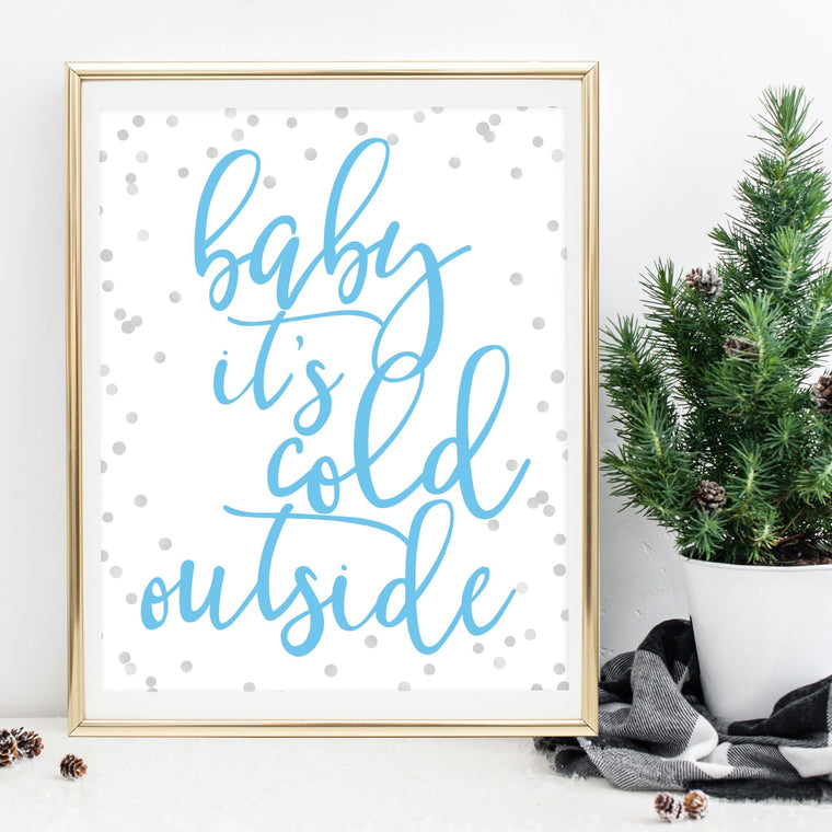 Baby It's Cold Outside Printable - Pretty Collected
