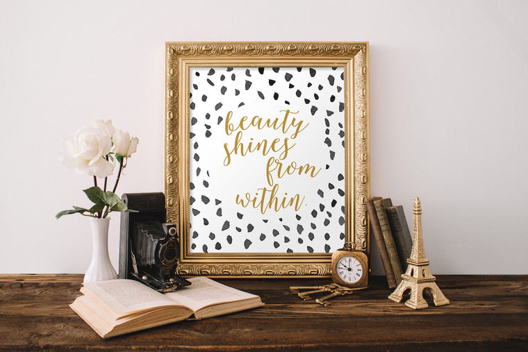 Beauty Shines From Within Printable - Pretty Collected