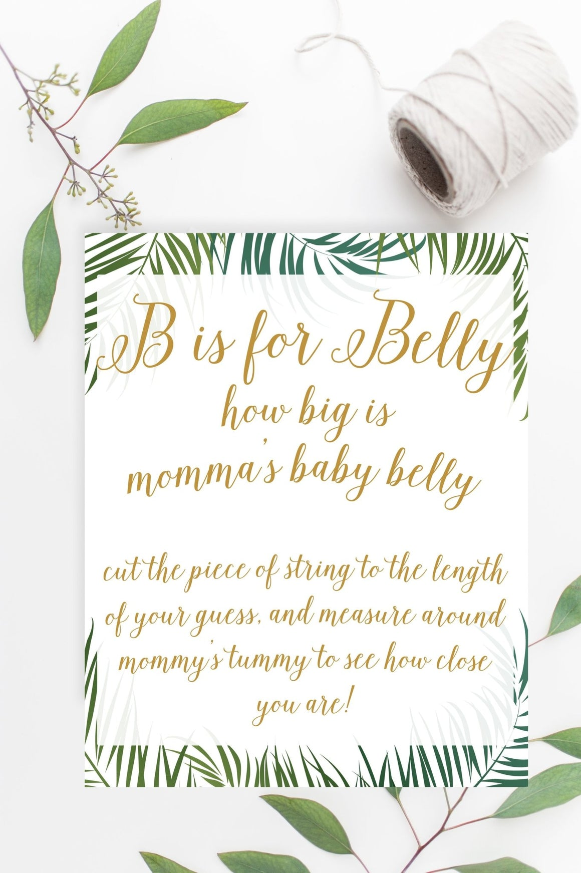 B is for Belly Sign - Tropical Printable - Pretty Collected
