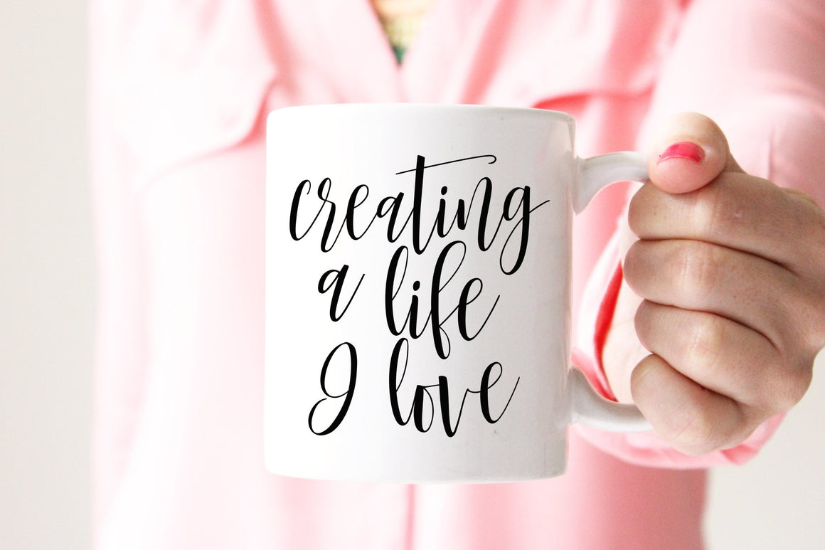 Creating a Life I Love Mug - Pretty Collected