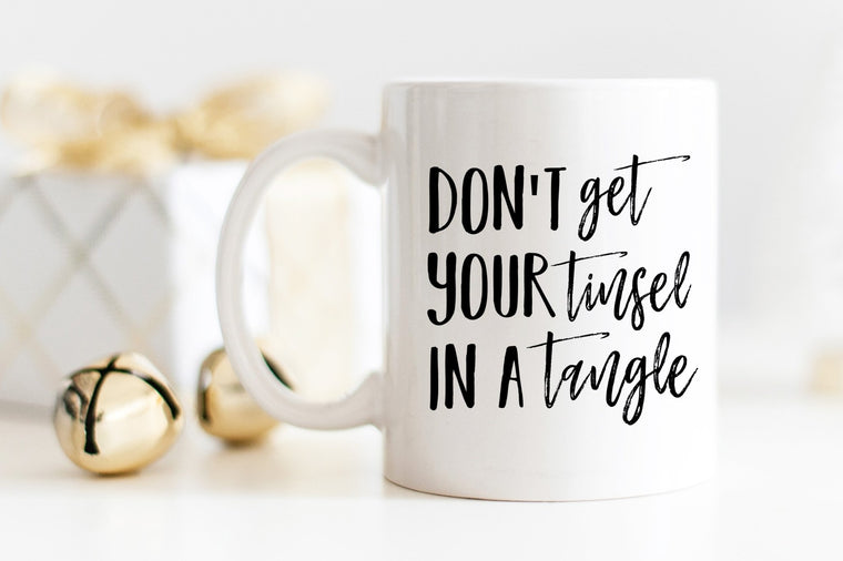 Don't Get Your Tinsel in a Tangle Mug - Pretty Collected