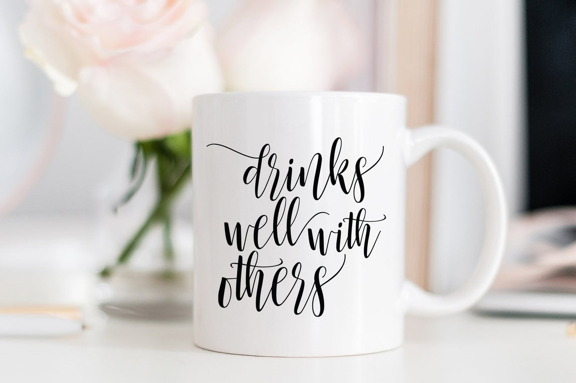 Drinks Well With Others Mug - Pretty Collected