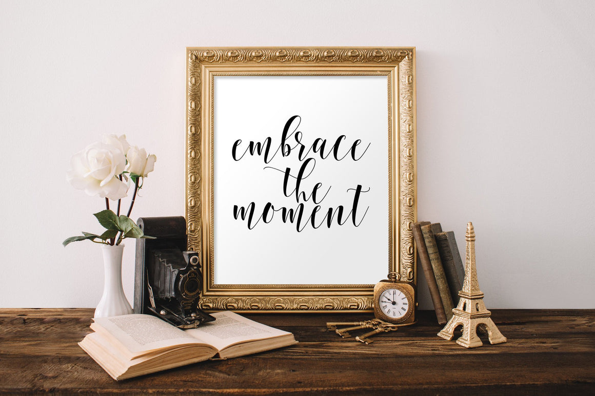 Embrace the Moment Printable - Pretty Collected