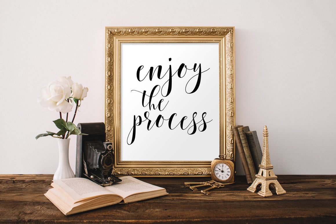 Enjoy the Process - FREE Printable - Pretty Collected