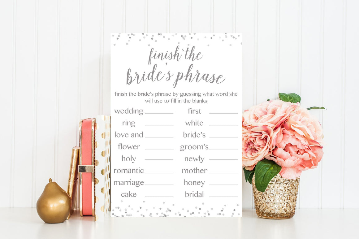 Finish the Bride's Phrase - Grey Printable - Pretty Collected
