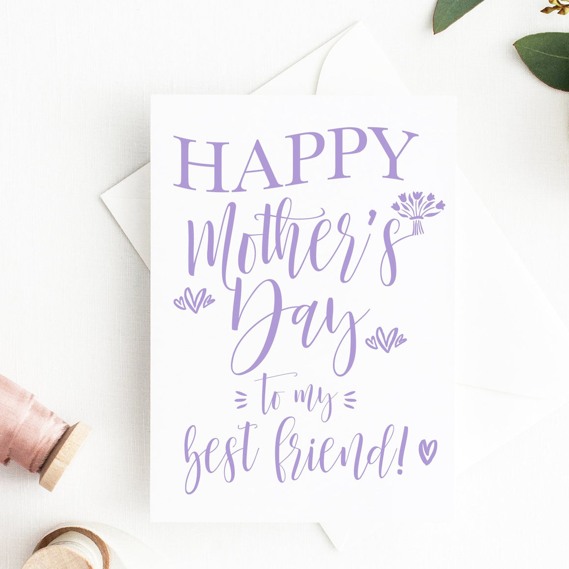 Happy Mother's Day to My Best Friend Card - FREE Printable - Pretty Collected