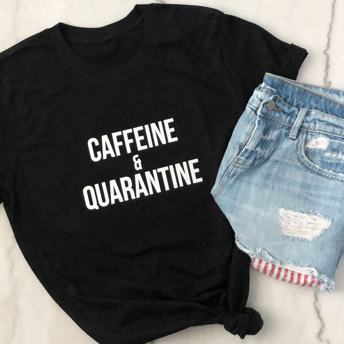 Caffeine & Quarantine Shirt - Pretty Collected