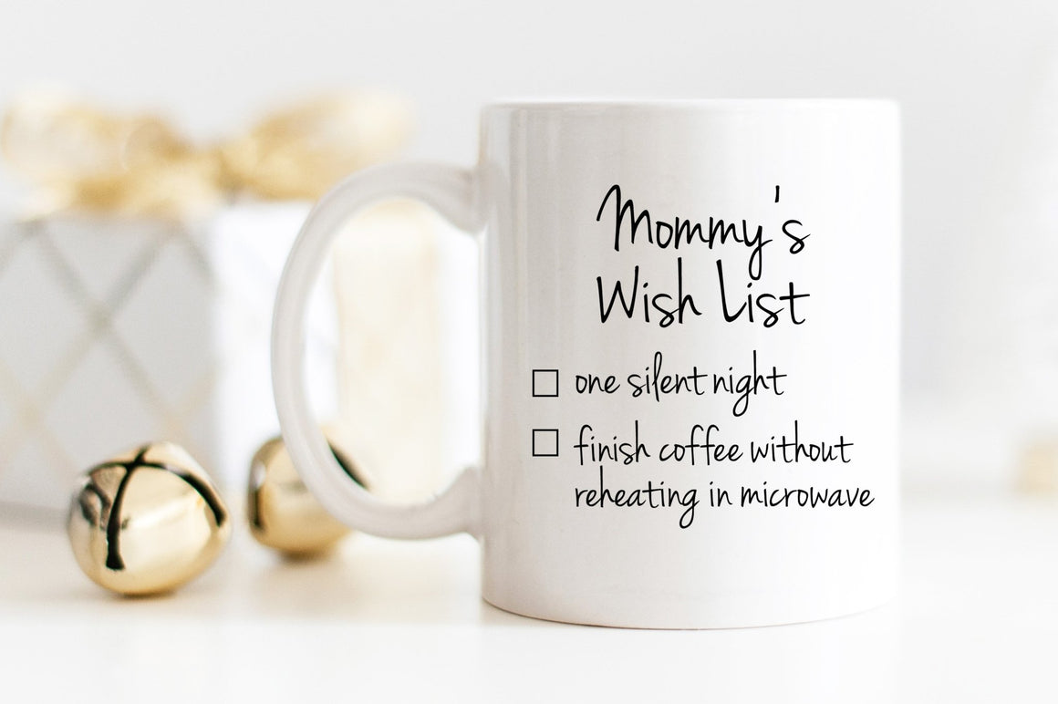 Mommy's Wish List Mug - Pretty Collected