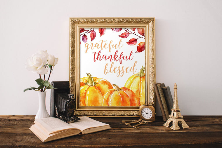 Grateful Thankful Blessed Printable - Pretty Collected