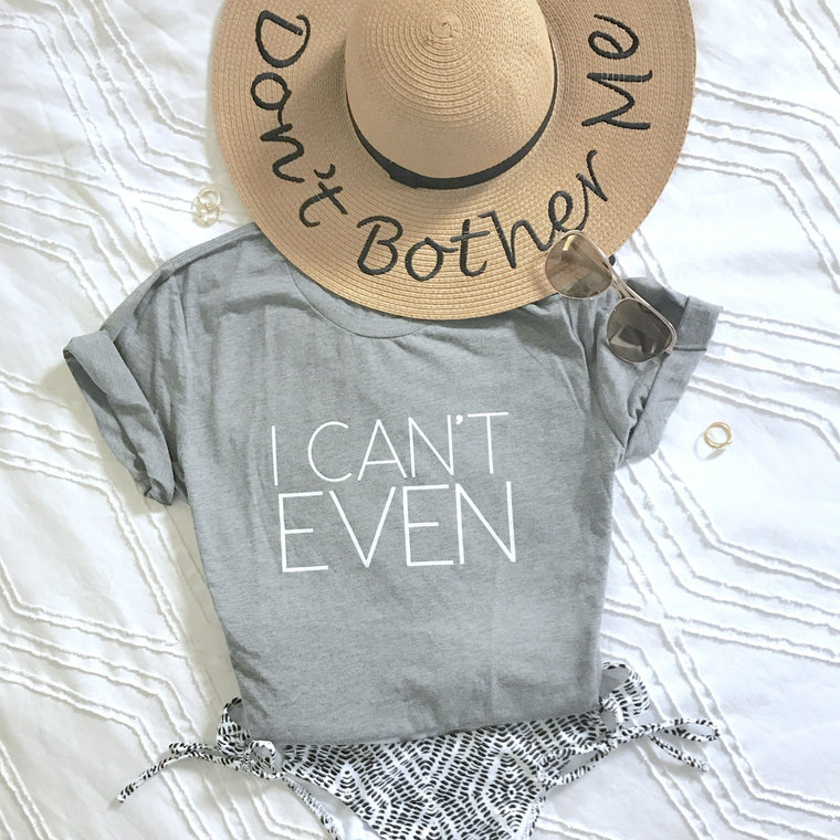 I Can't Even Ladies' Short Sleeve T-Shirt - Pretty Collected