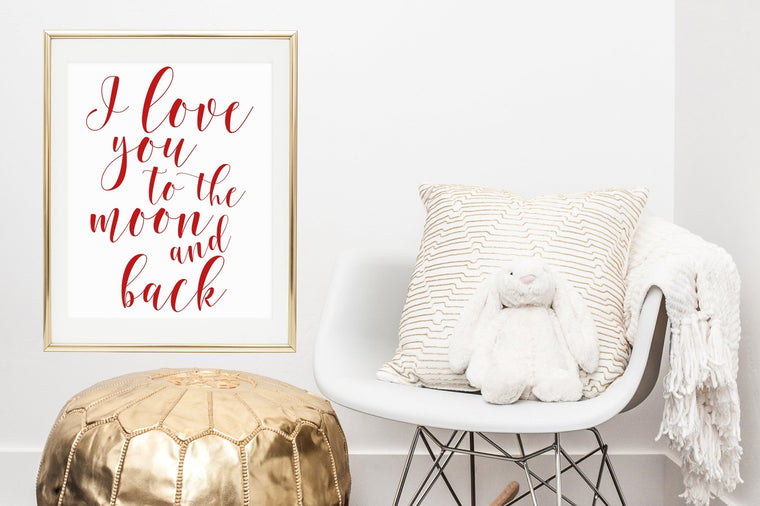 I Love You To the Moon and Back Printable - Pretty Collected