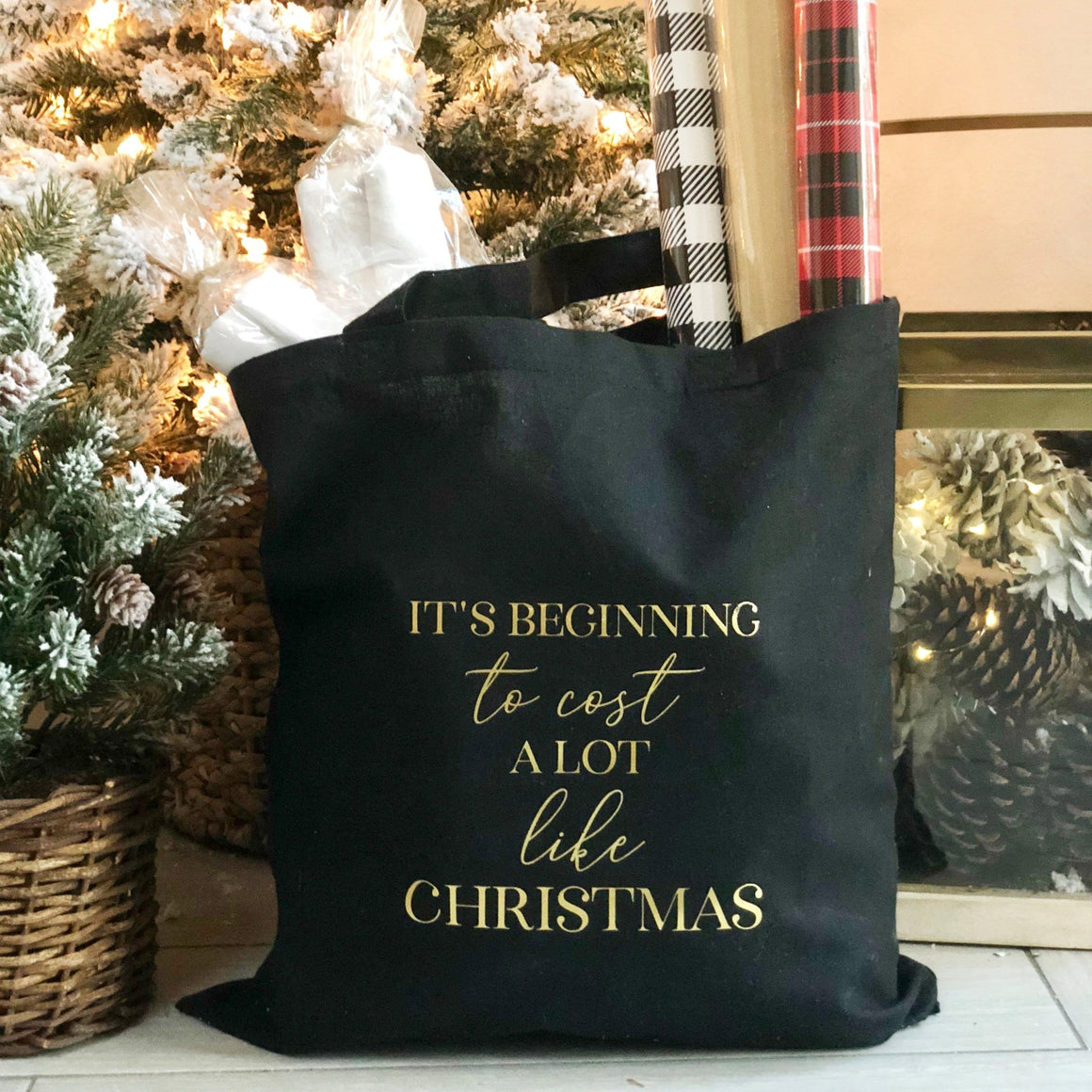 It's Beginning to Cost a Lot Like Christmas Gold Foil Tote - Pretty Collected