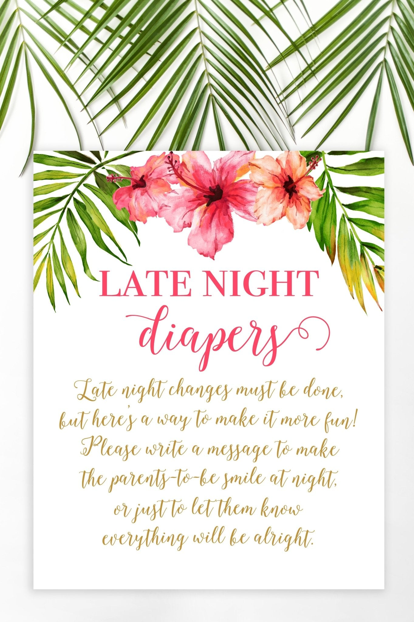 Late Night Diapers Sign Tropical Floral Printable Pretty Collected