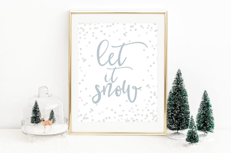 Let It Snow Printable - Pretty Collected
