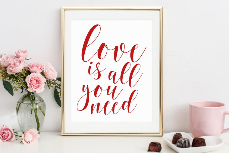 Love Is All You Need Printable - Pretty Collected