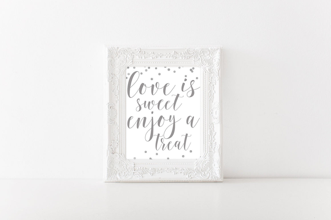 Love is Sweet Sign - Silver Printable - Pretty Collected