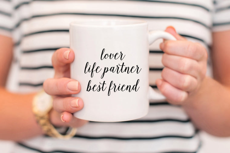 Lover, Life Partner, Best Friend Mug - Pretty Collected