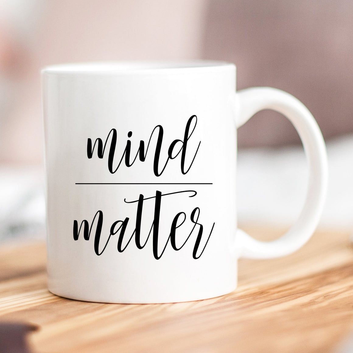 Mind Over Matter Mug - Pretty Collected