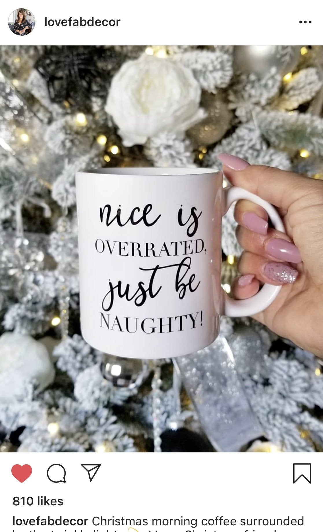 Nice is Overrated, Just be Naughty Mug - Pretty Collected