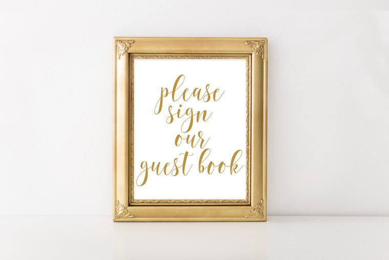 Please Sign Our Guest Book Sign - Gold Printable - Pretty Collected