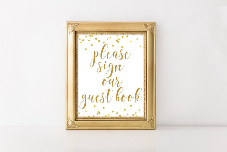 Please Sign Our Guest Book Sign - Gold Confetti Printable - Pretty Collected