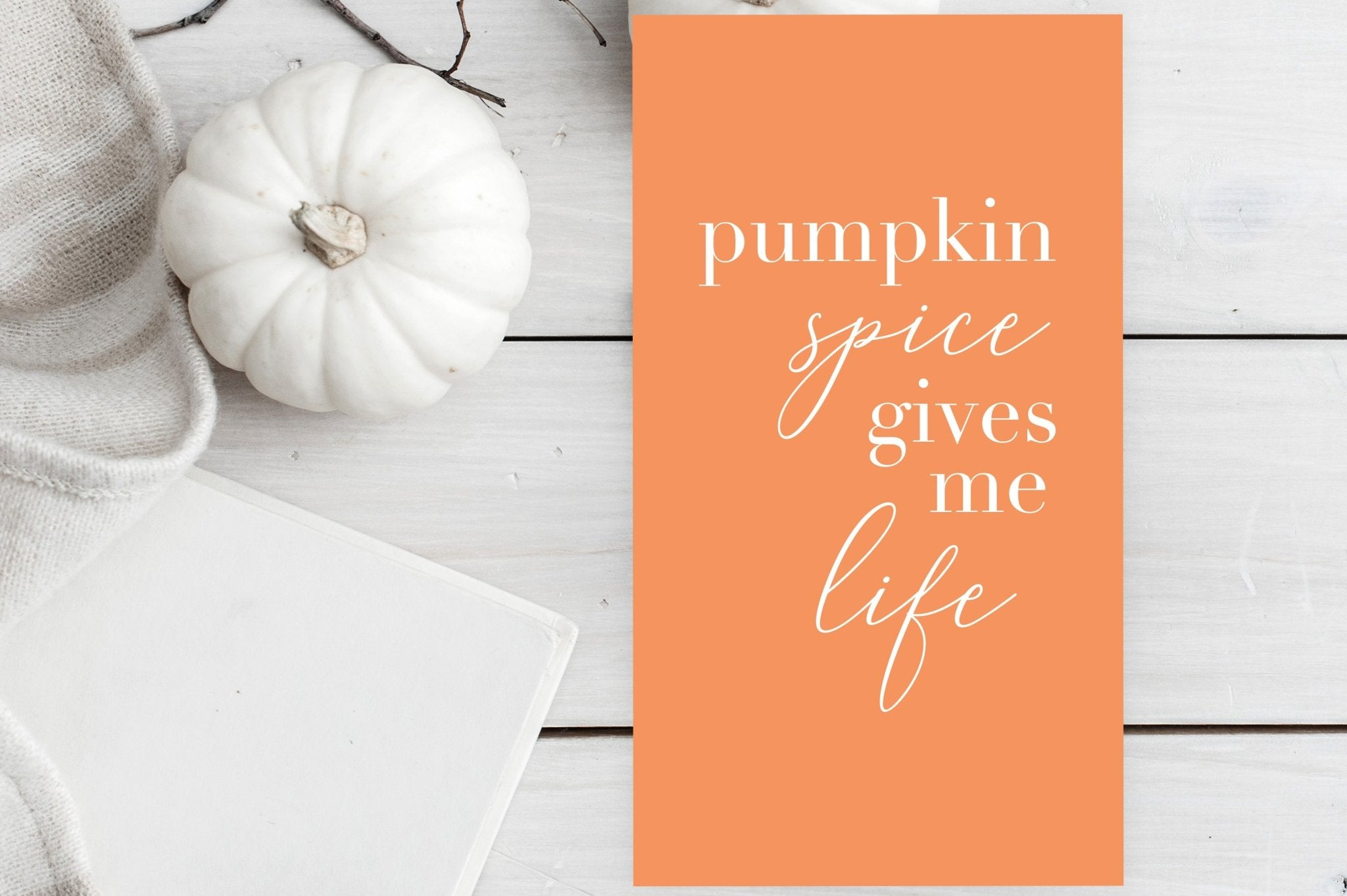 Pumpkin Spice Gives Me Life Wallpaper   Fall Quotes   Free Fall Wallpaper   Pretty Collected