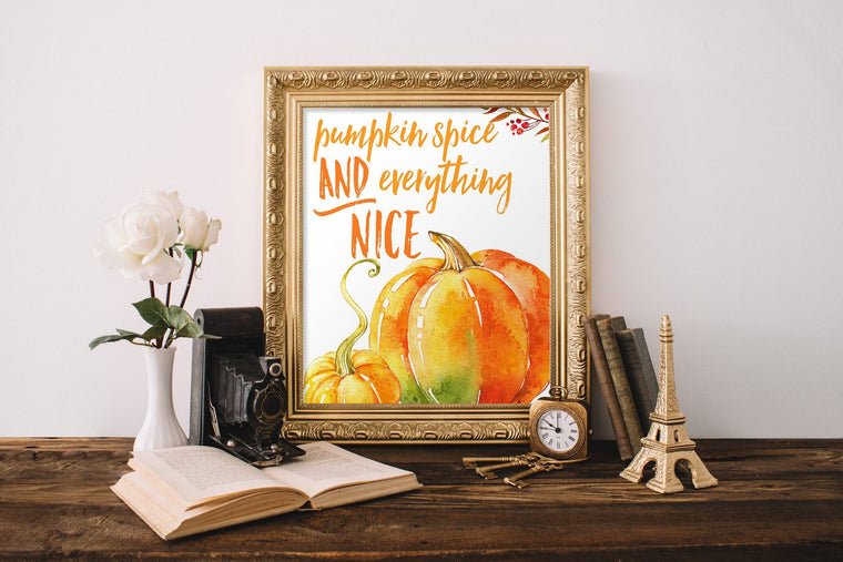 Pumpkin Spice and Everything Nice - FREE Printable - Pretty Collected