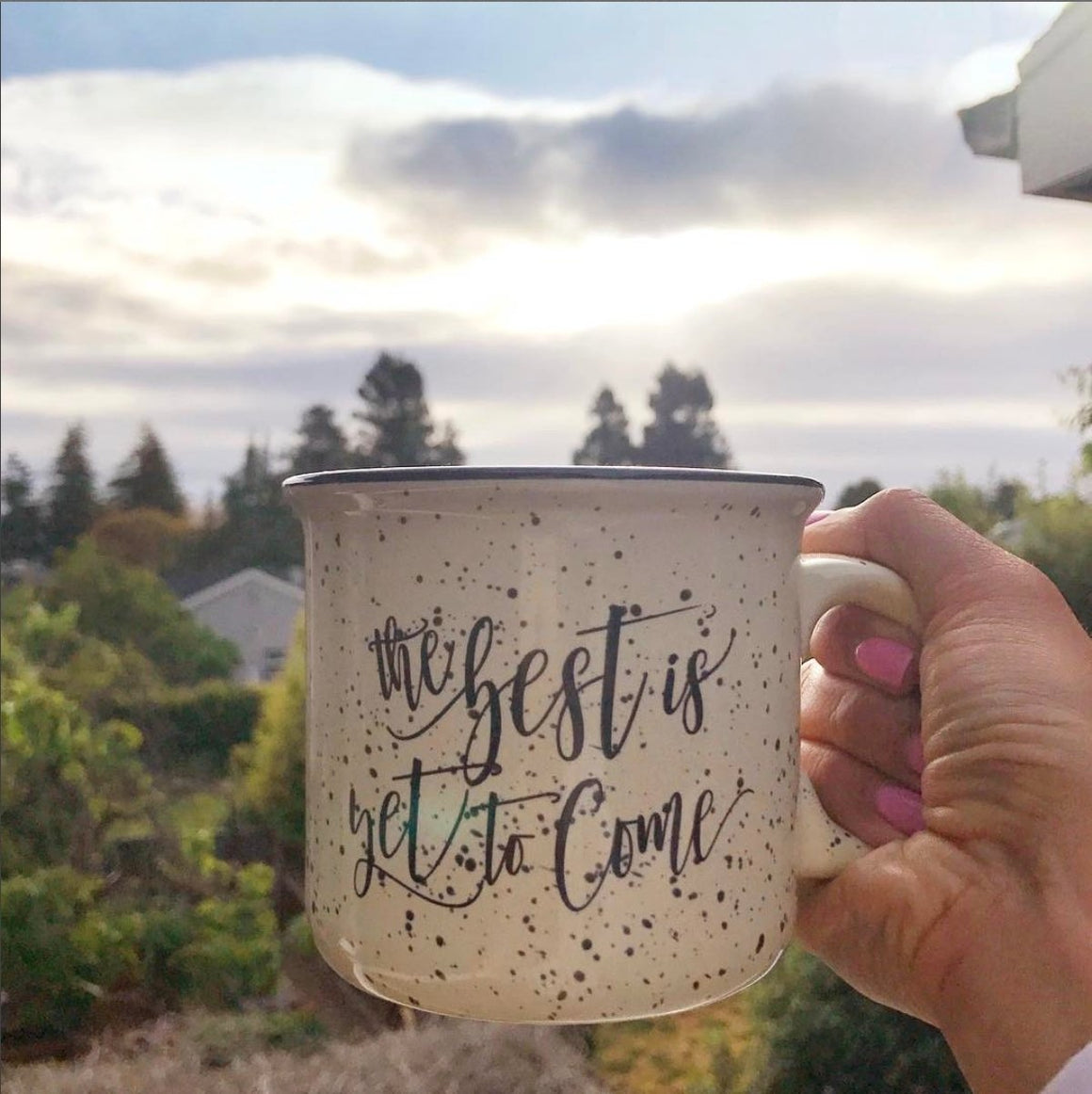 The Best is Yet to Come Campfire Coffee Mug - Pretty Collected
