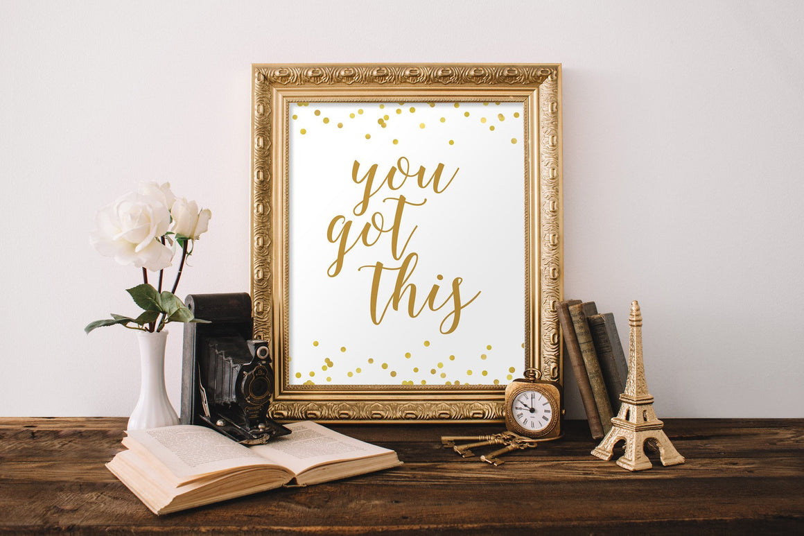 You Got This - FREE Printable - Pretty Collected