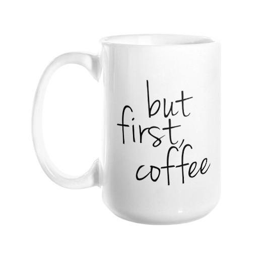 But First, Coffee Mug - Pretty Collected