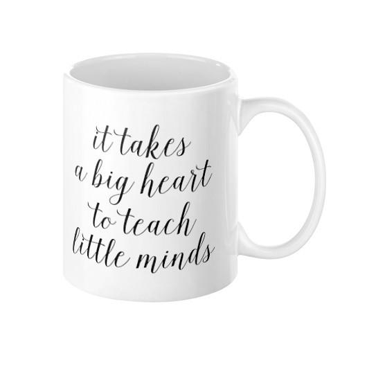 It Takes a Big Heart to Teach Little Minds Mug - Pretty Collected