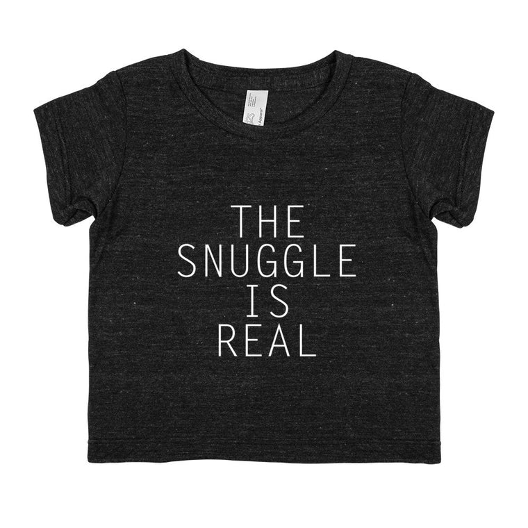 The Snuggle Is Real - Baby Tri-Blend Tee