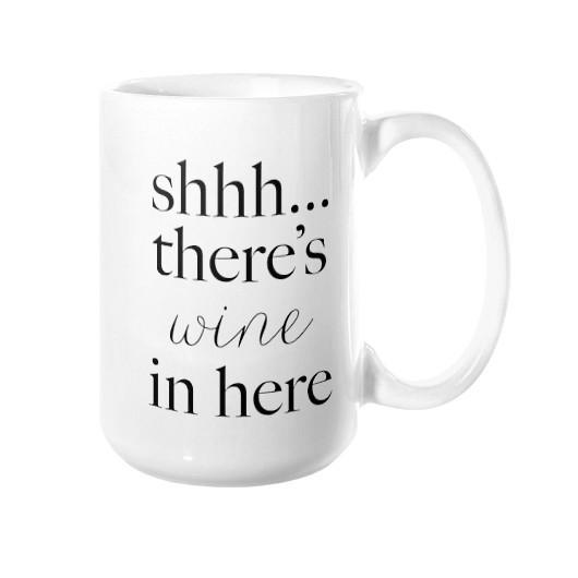 Shhh... There's Wine in Here Mug - Pretty Collected