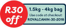 Save R30 off any 1.5kg - 4kg bag of Royal Canin food.